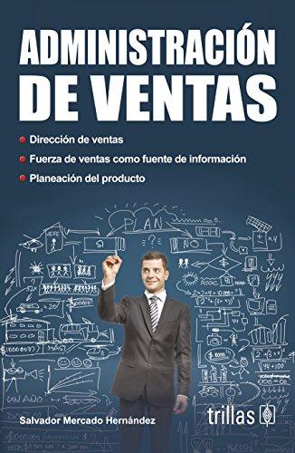 9786071709806: Administracion de ventas / Sales Management (Spanish Edition)