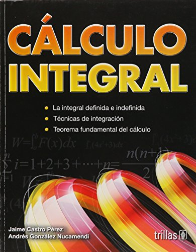 9786071710017: Calculo integral / Integral Calculus (Spanish Edition)