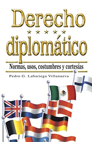 9786071710260: DERECHO DIPLOMATICO: NORMAS, USOS, COSTUMBRES Y CORTESIAS