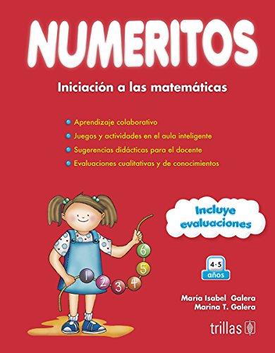 NUMERITOS: INICIACION A LAS MATEMATICAS ORIENTADA A: GALERA, MARIA ISABEL