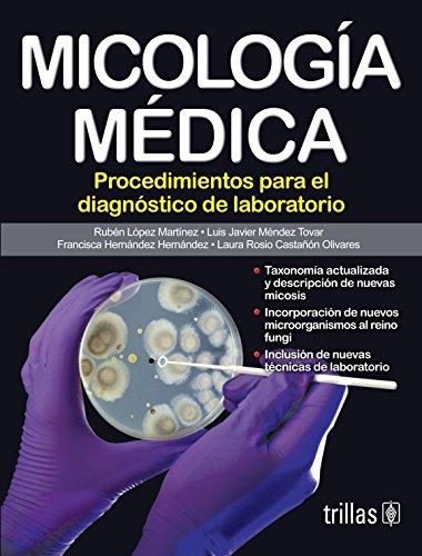 9786071710925: Micologia medica / Medical Mycology: Procedimientos para el diagnostico de laboratorio / Procedures for the Laboratory Diagnosis