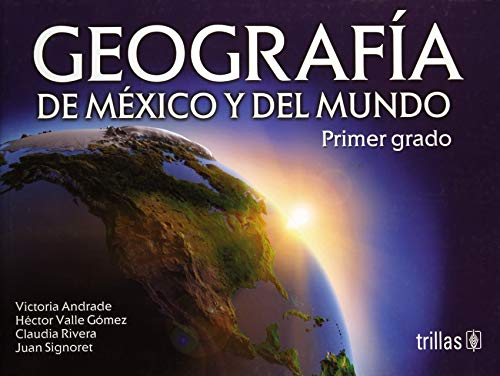 9786071711083: GEOGRAFIA DE MEXICO Y DEL MUNDO: PRIMER GRADO