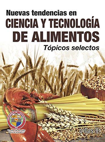 9786071711120: nuevas tendencias en ciencia y tecnologia de alimento