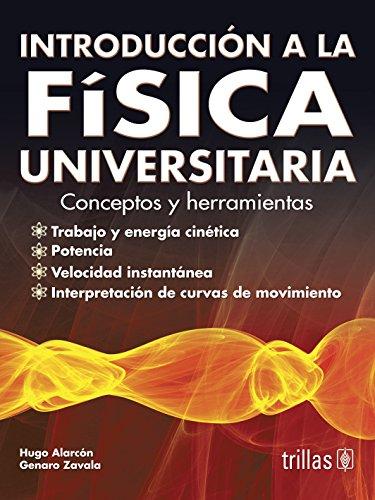 9786071711397: introduccion a la fisica universitaria: conceptos y herramienta