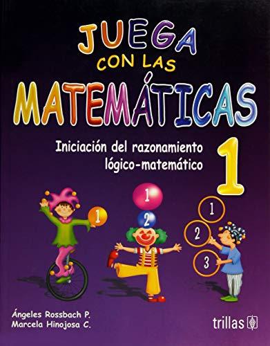 9786071711557: JUEGA CON LAS MATEMATICAS 1