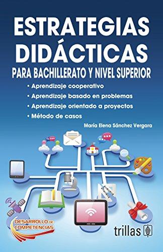 9786071711861: ESTRATEGIAS DIDACTICAS PARA BACHILLERATO Y NIVEL SUPERIOR