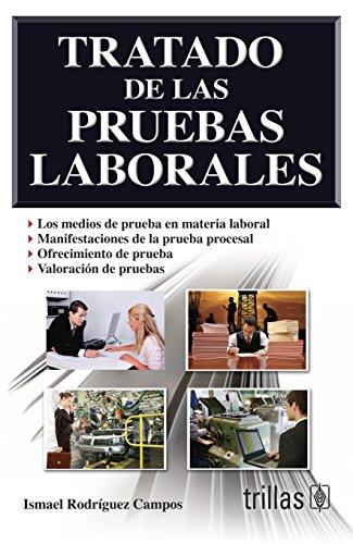 9786071712134: TRATADO DE LAS PRUEBAS LABORALES