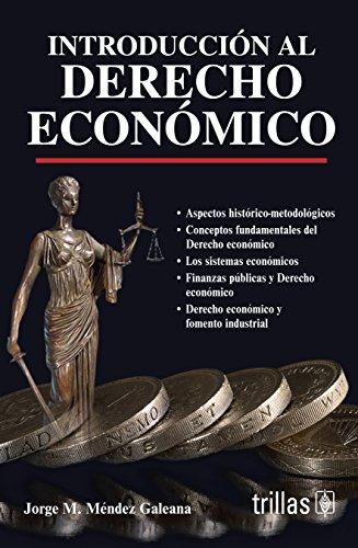 9786071712196: Introducción al derecho económico / Introduction to business law (Spanish Edition)