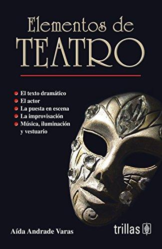 9786071712264: ELEMENTOS DE TEATRO