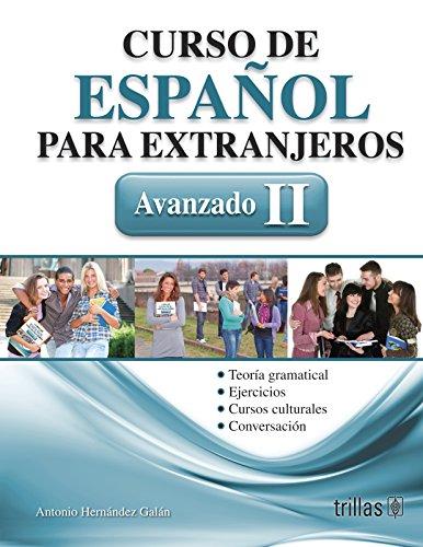 9786071712363: CURSO DE ESPANOL PARA EXTRANJEROS AVANZADO II