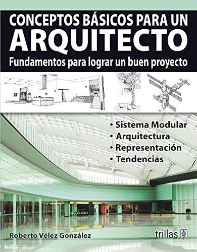 9786071712455: conceptos basicos para un arquitecto