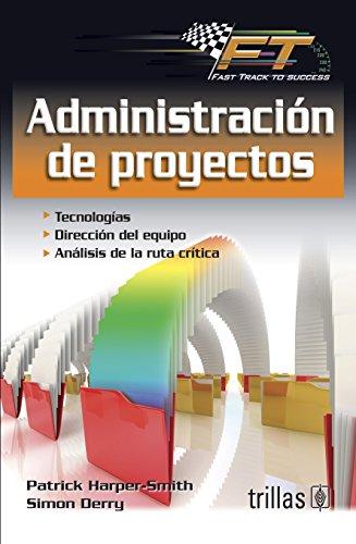 9786071712646: ADMINISTRACION DE PROYECTOS