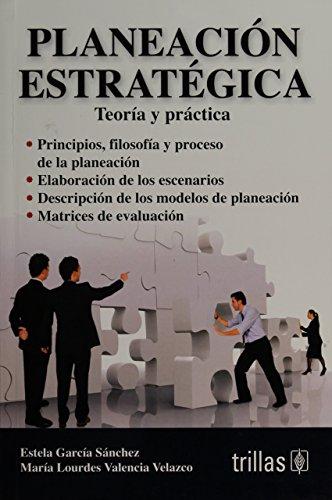 9786071712738: PLANEACION ESTRATEGICA: TEORIA Y PRACTICA