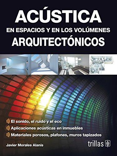 9786071712752: ACUSTICA EN ESPACIOS Y EN LOS VOLUMENES ARQUITECTONICOS