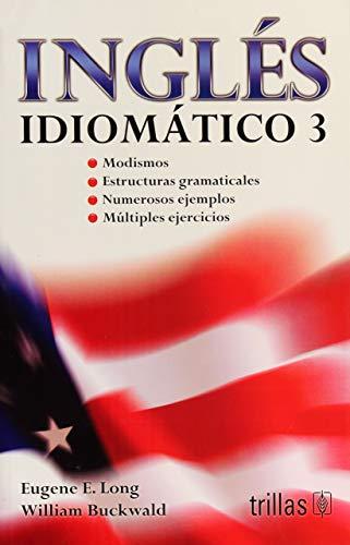 9786071712776: INGLES IDIOMATICO 3