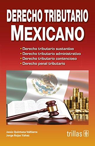 9786071713322: derecho tributario mexican