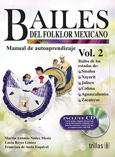 BAILES DEL FOLKLOR MEXICANO / VOL 2.: NUÑEZ MESTA, MARTIN