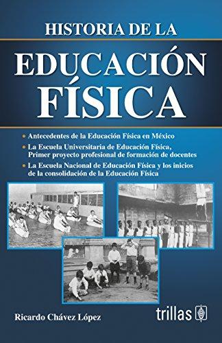 9786071714114: HISTORIA DE LA EDUCACION FISICA