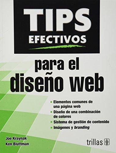 Tips efectivos para el dise?o web / Effective Tips for Web designing (Spanish Edition): ...