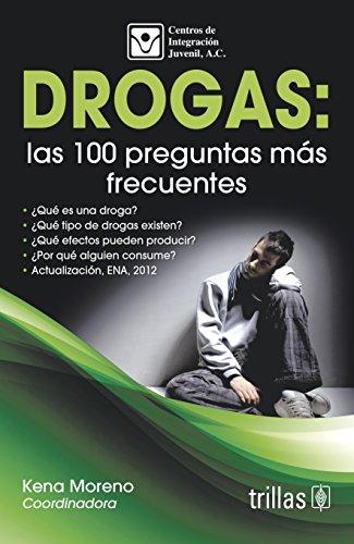 9786071714374: DROGAS: LAS 100 PREGUNTAS MAS FRECUENTES