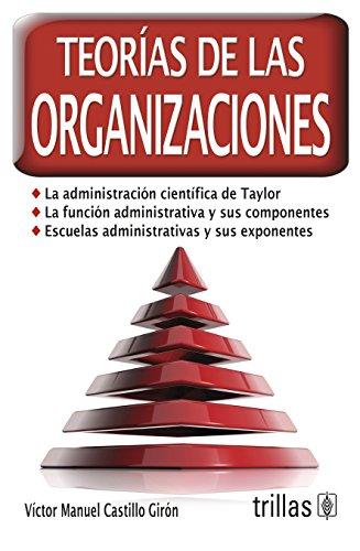 9786071714435: Teorías de las organizaciones / Theories of organizations