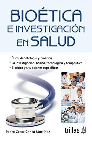 9786071714572: Bioética e investigación en salud / Bioethics and health research (Spanish Edition)