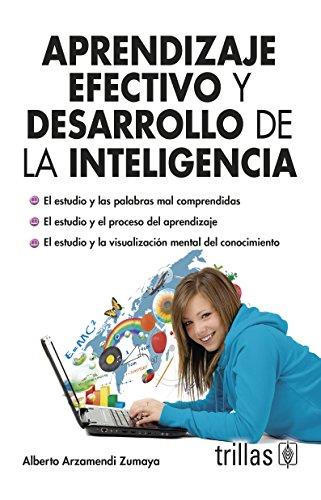 9786071714800: Aprendizaje efectivo y desarrollo de la inteligencia / Effective learning and intellectual development (Spanish Edition)