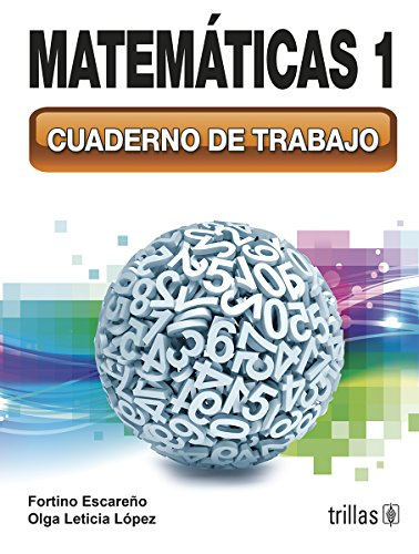 Matemáticas 1 / Math (Spanish Edition): Soberanes, Fortino Escareño;