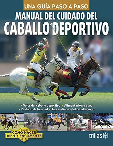 9786071715340: Manual del cuidado del caballo deportivo / Sport Horse Care Manual