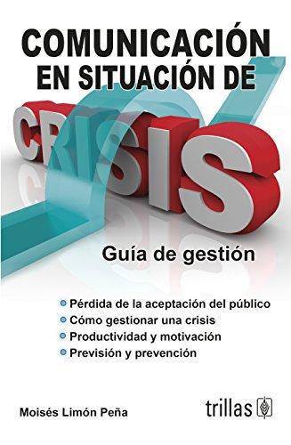 9786071715500: Comunicación en situación de crisis / Communication in crisis situation (Spanish Edition)
