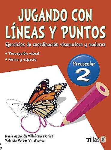 JUGANDO CON LINEAS Y PUNTOS 2, PREESCOLAR: VILLAFRANCA