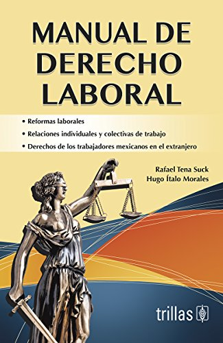 9786071716125: Manual de derecho laboral / Manual of labor law