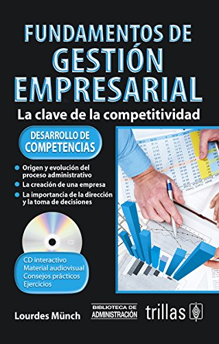 FUNDAMENTOS DE GESTION EMPRESARIAL CD INTERACTIVO: MUNCH, LOURDES