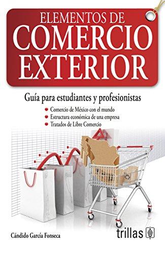 9786071716347: ELEMENTOS DE COMERCIO EXTERIOR
