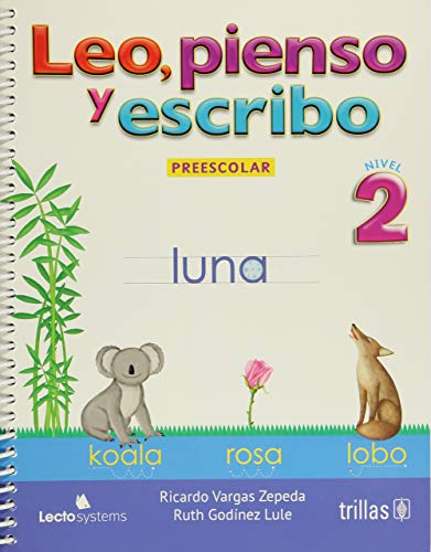 9786071716415: Leo, pienso y escribo / Read, think and write: Nivel 2 De Preescolar / Preschool Level 2