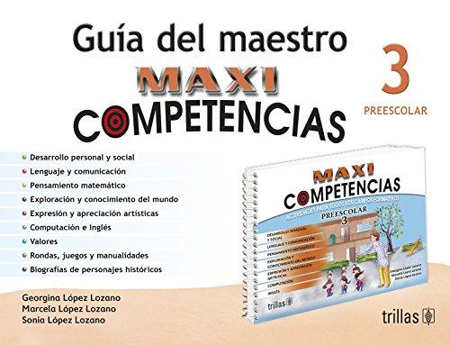3: Maxicompetencias preescolar / Preschool Skills (Spanish: Lozano, Georgina Lopez