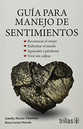 9786071717016: Guía para manejo de sentimientos / Guide to managing feelings (Spanish Edition)