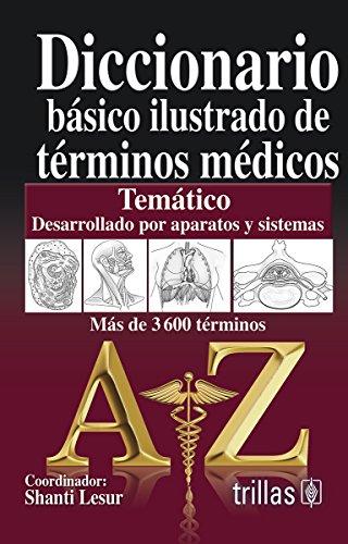 9786071717023: Diccionario basico ilustrado de terminos medicos