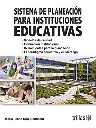Sistema de Planeación para Instituciones Educativas: RUIZ CANTISANI, MARIA