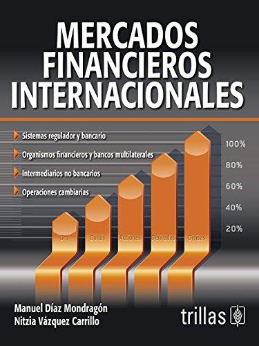 9786071717498: MERCADOS FINANCIEROS INTERNACIONALES