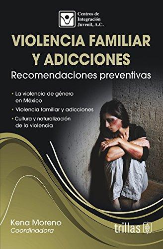 9786071717818: Violencia familiar y adicciones