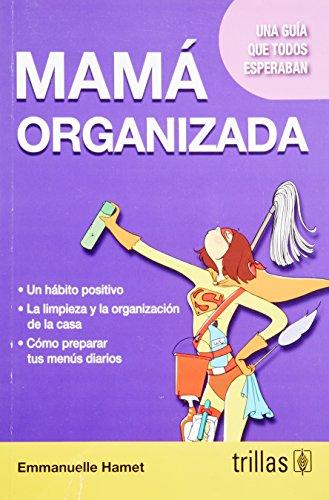 9786071717924: MAMA ORGANIZADA