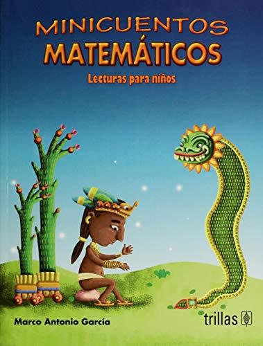 Minicuentos Matematicos: GARCIA JUAREZ, MARCO