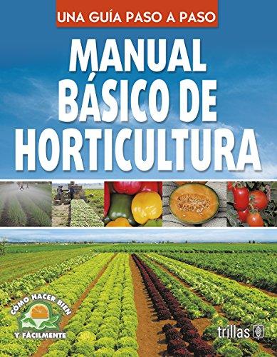 9786071718259: Manual Básico de Horticultura