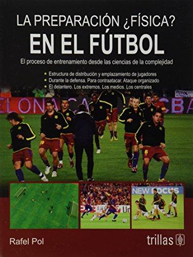 9786071718358: Preparacion, La, Fisica En El Futbo