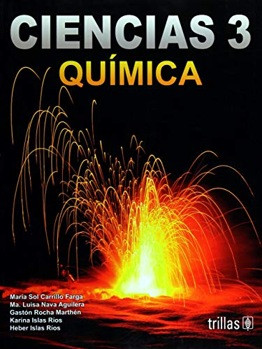 CIENCIAS 3: QUIMICA [Paperback] by CARRILLO FARGA,
