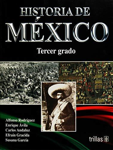 HISTORIA DE MEXICO 3: ALFONSO, RODRIGUEZ