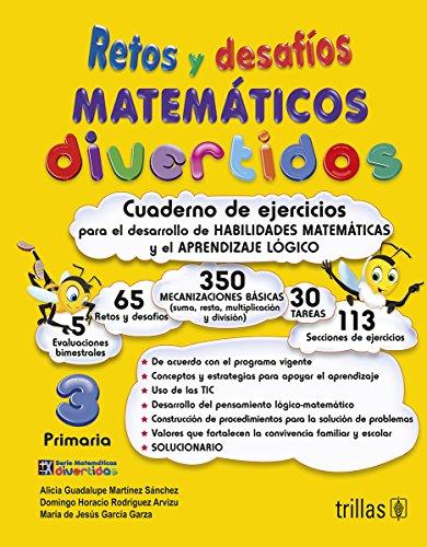 9786071719249: Retos Y Desafios Matematicos Divertidos 3. Primaria. Cuaderno De Ejercicios