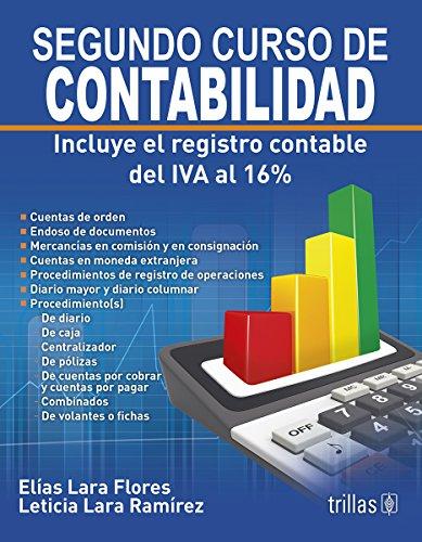 SEGUNDO CURSO DE CONTABILIDAD: INCLUYE EL REGISTRO: LARA FLORES, ELIAS
