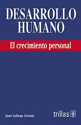 9786071720221: DESARROLLO HUMANO: EL CRECIMIENTO PERSONAL